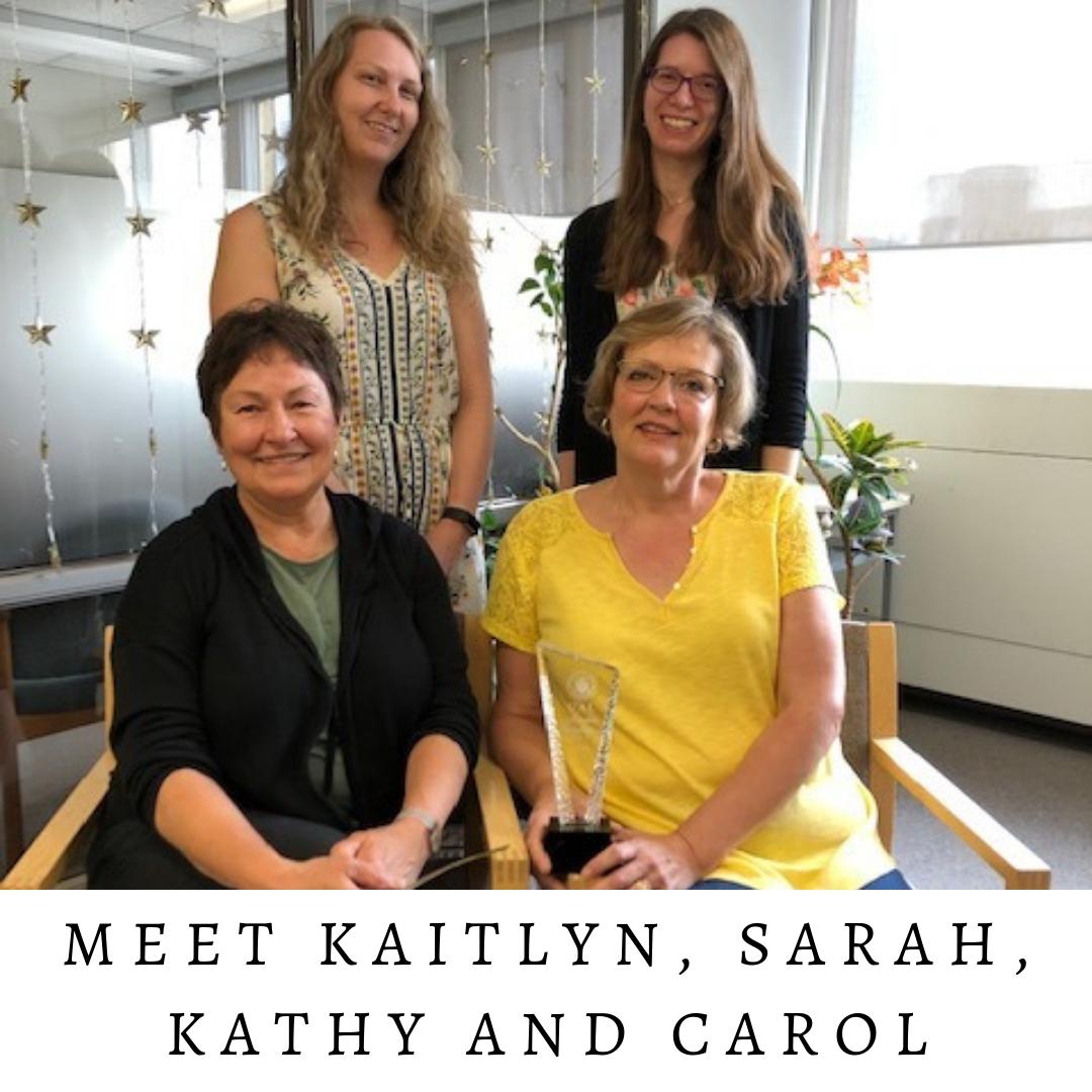 Meet Kaitlyn, Sarah, Kathy & Carol